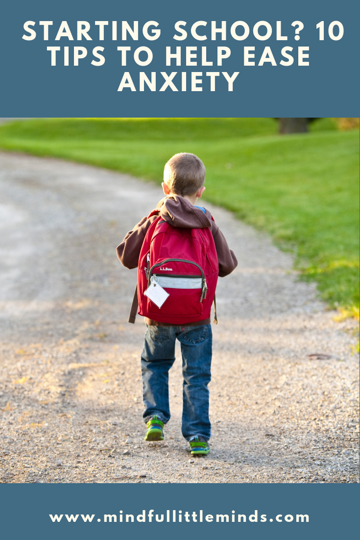 Is your child anxious about starting school? Here are 10 tips to help them (and you) with the transition.
