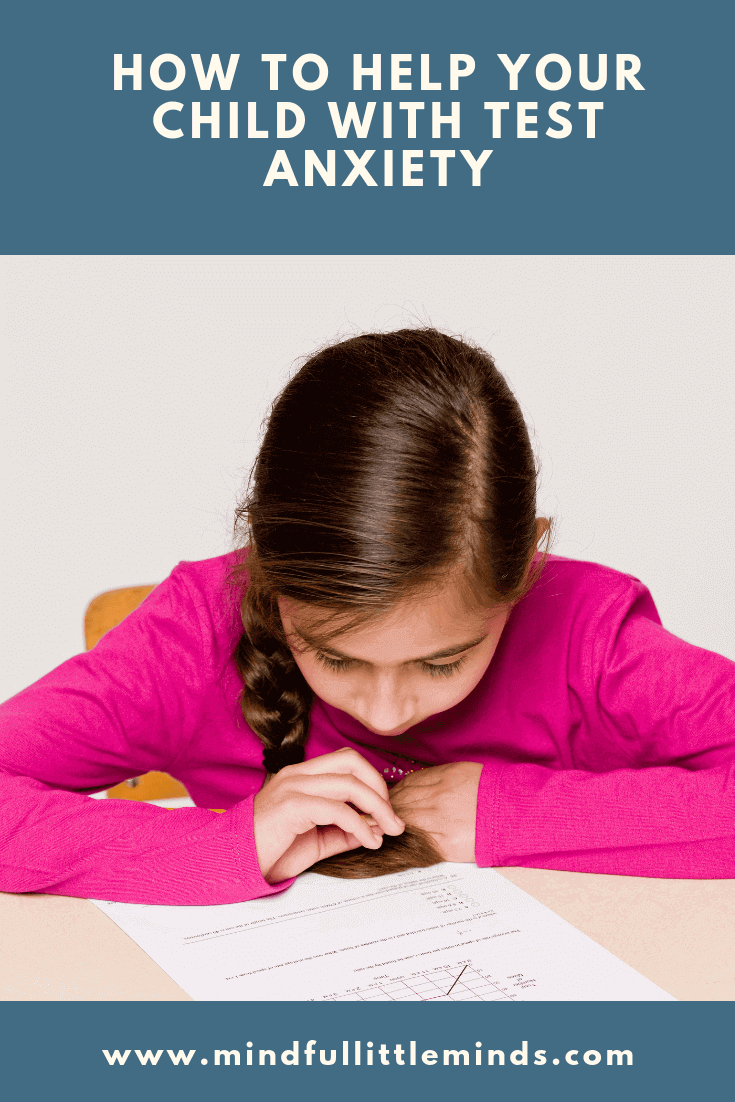 How to help your child with Test Anxiety | Mindful Little Minds