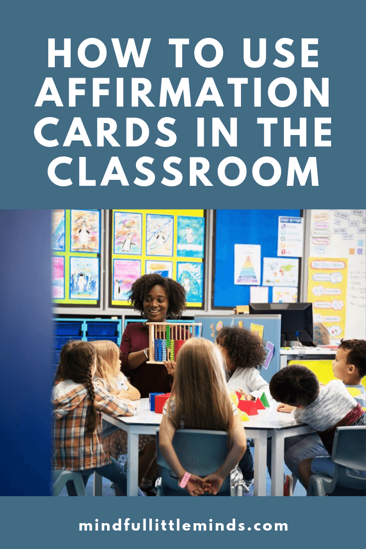 How to use affirmation cards in the classroom   Mindful Little Minds