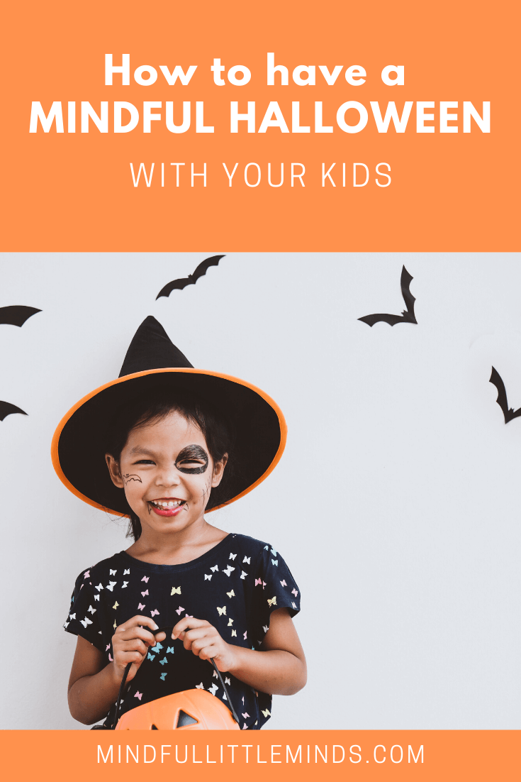 How to have a mindful Halloween with your kids | Mindful Little Minds